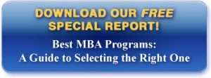 Download our free report on choosing the best MBA program!