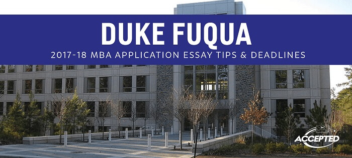duke fuqua essay In the duke fuqua mms review you will know about the duke mms application  essays, the eligibility criteria, skills duke is looking for & much more.