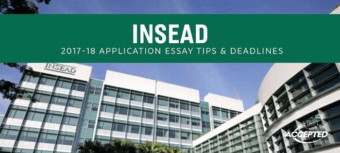 INSEAD MBA Essay Tips & Deadlines | The GMAT Club