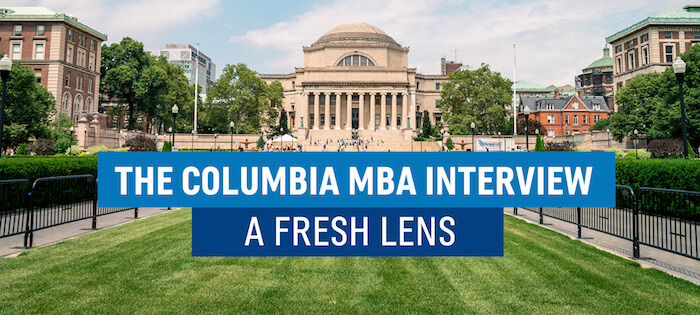 How to Get Accepted to Columbia Business School - Webinar