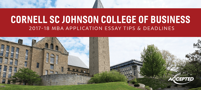 cornell johnson essay questions 2011 Here's a list of all the articles we've written on mba crystal ball, covering pretty much all the basics you need to know about mba applications, gmat preparation, interviews, careers, admission officer insights as you'd see, it's probably mba degree 1 how to handle gaps in your education and career in mba essays.
