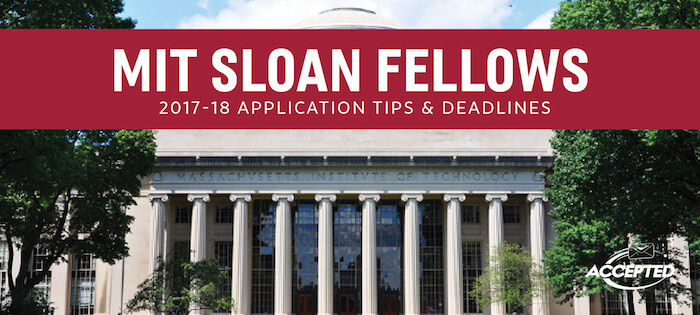 MIT Sloan Fellows Essay Tips Deadlines The GMAT Club