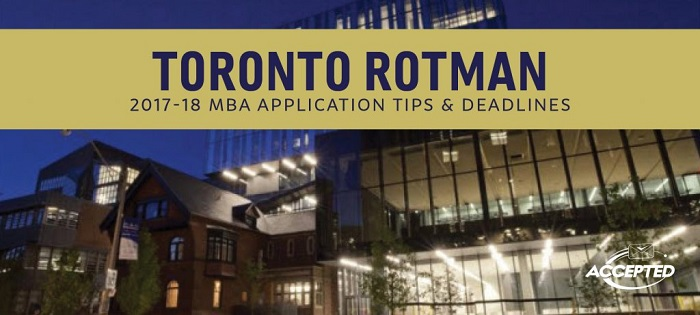 Toronto Rotman MBA Application Essay Tips