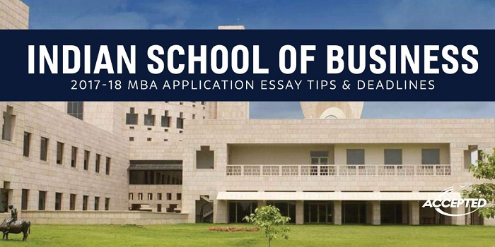 Indian School of Business MBA Essay Tips