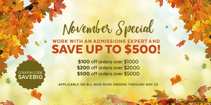Save now when you order admission services between Nov. 15 - 22.
