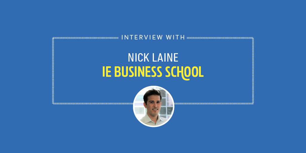 Interview with Nick Lane - IE Business School Student