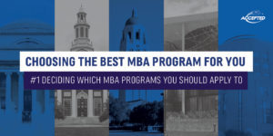 Deciding Which MBA Program You Should Apply to