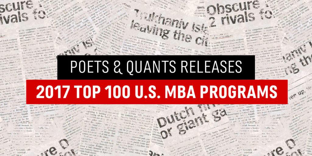 Poets & Quants Releases 2017 Top 100 U.S. MBA Programs