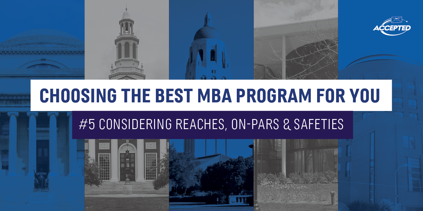 Best MBA Considering Reaches, On-Pars and Safeties