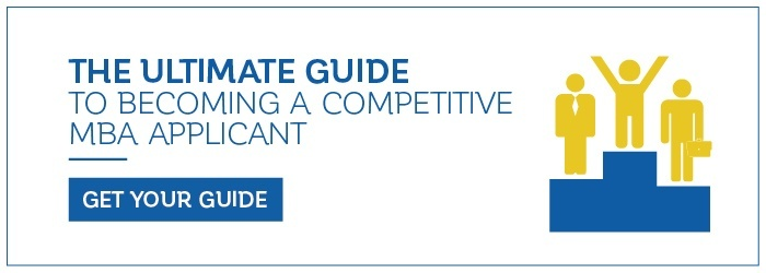 The ultimate guide to becoming a competitive MBA applicant