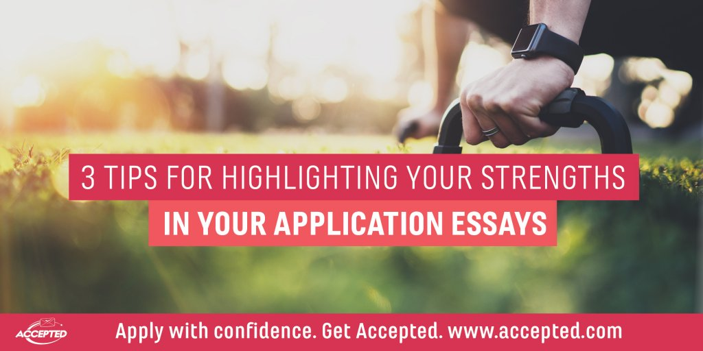 3-tips-for-highlighting-your-strengths-in-your-application-essays