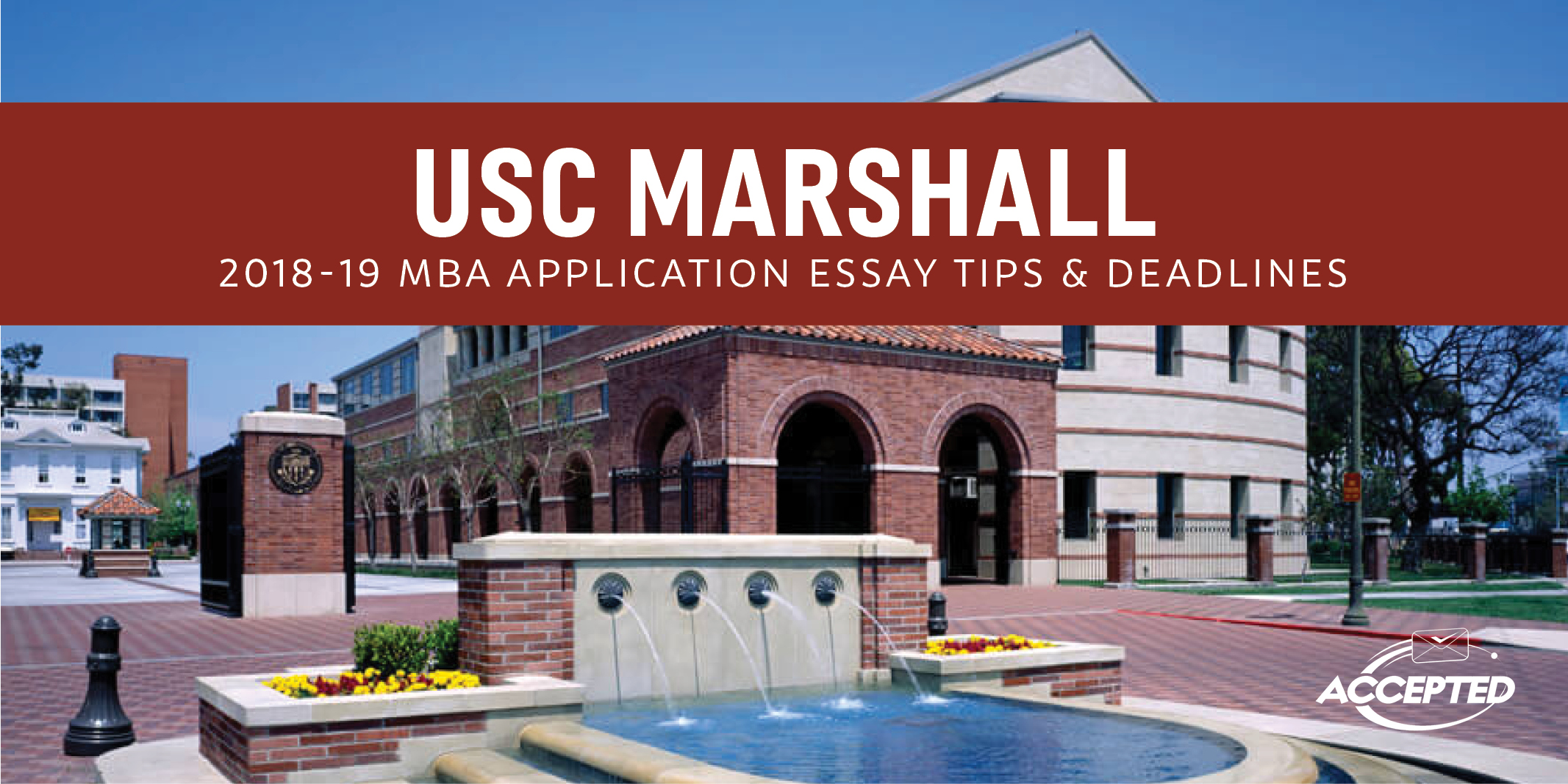 USC Marshall 2017-8 MBA Essay tips and deadlines