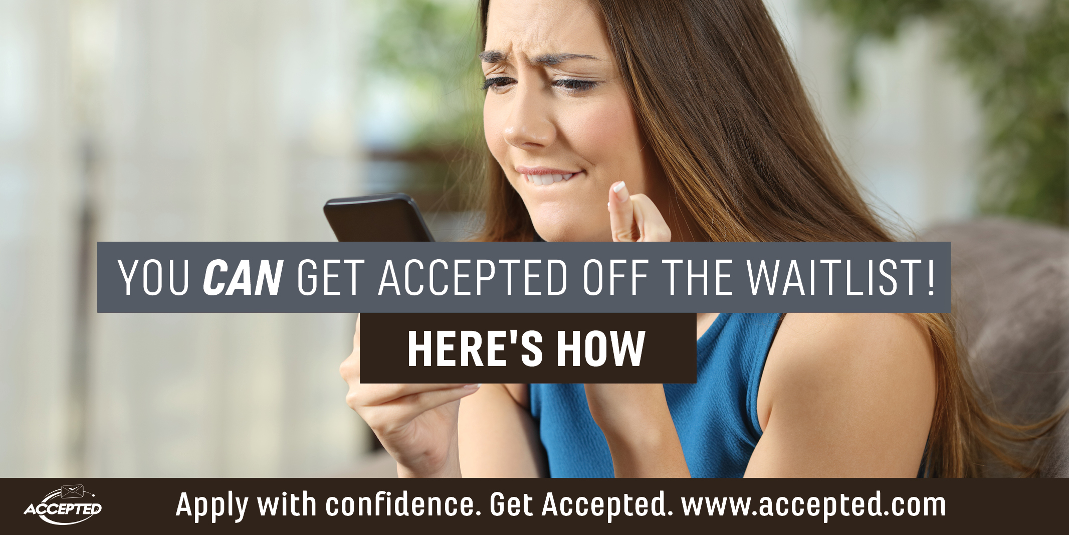 You can get accepted off the waitlist