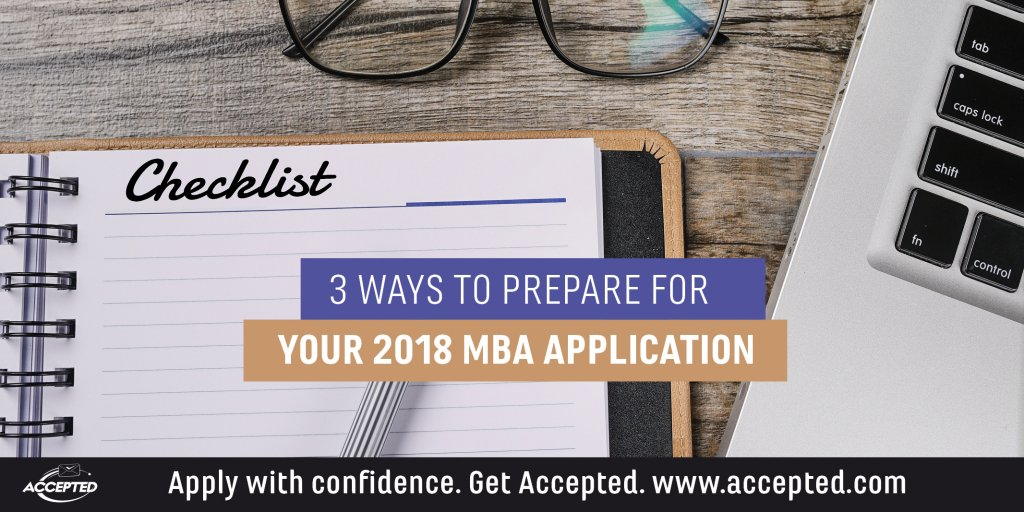 3-ways-to-prepare-for-your-2018-MBA-application