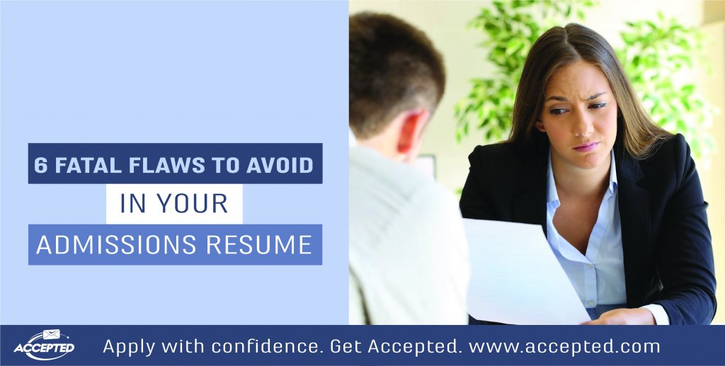 6 Fatal Flaws to Avoid in Your Admissions Resume