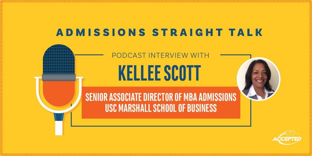 Kellee Schott USC Marshall senior assoc dir MBA admissions- podcast