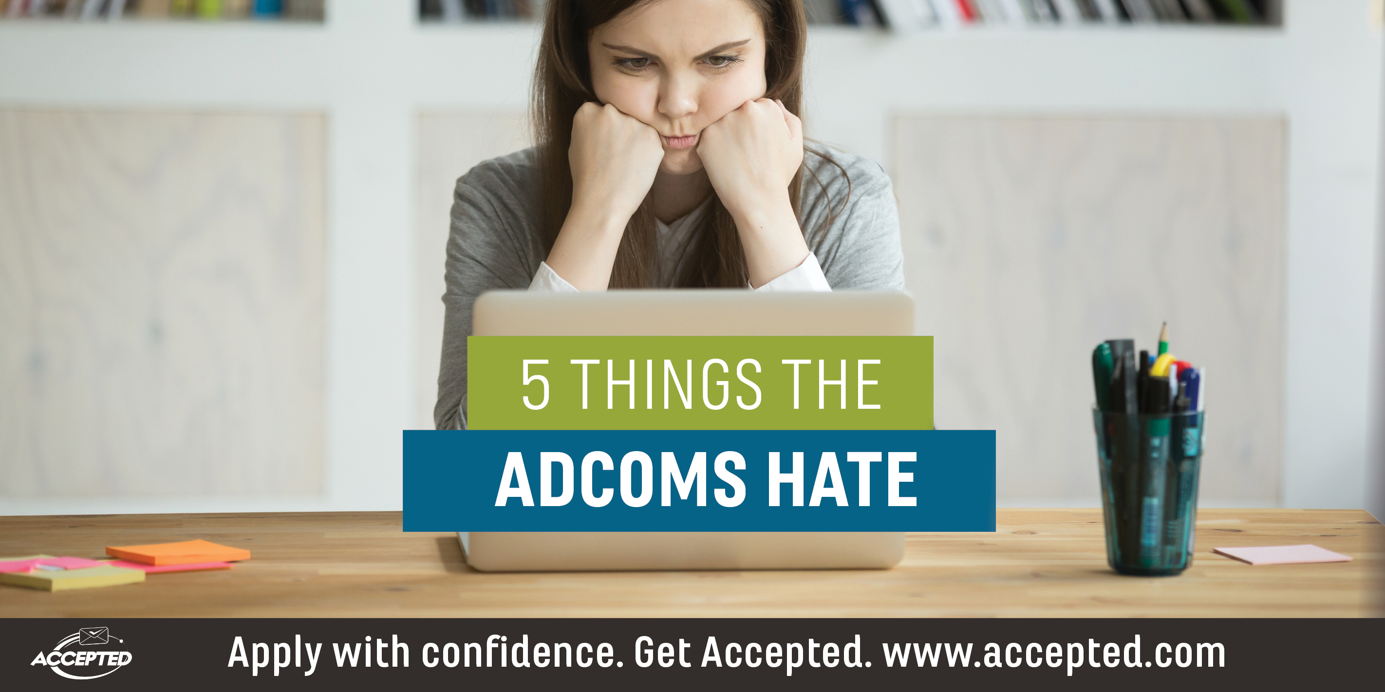 5-Things-the-Adcoms-Hate