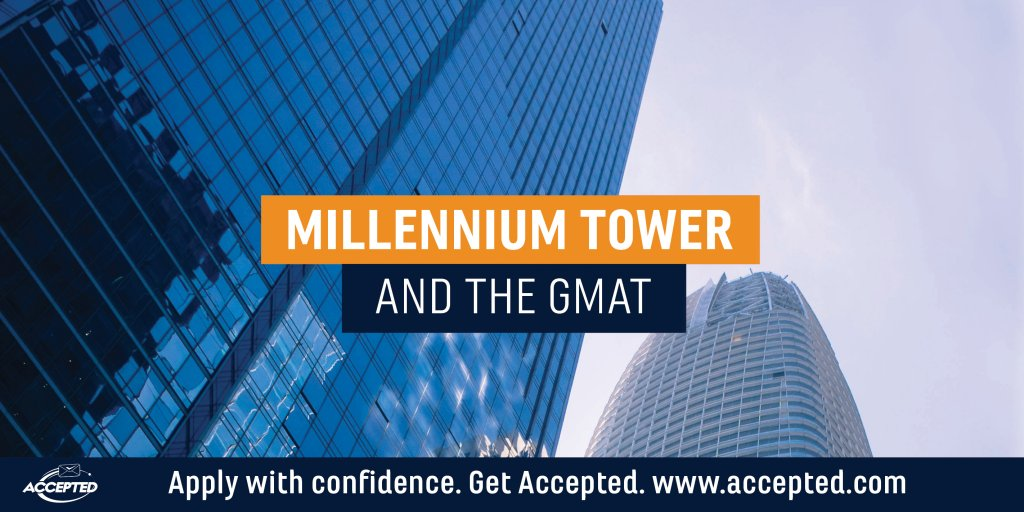 Millennium-Tower-and-the-GMAT