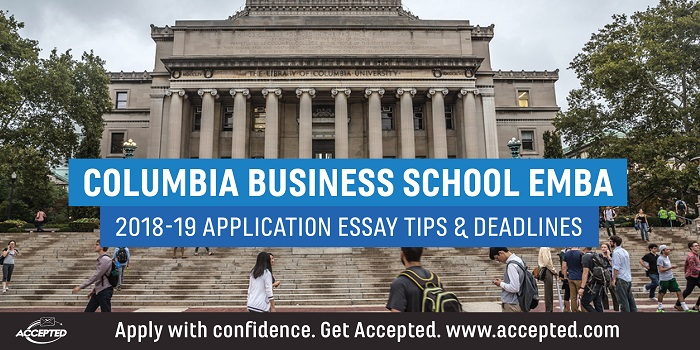 Columbia Business School EMBA 2018-19 essay tips