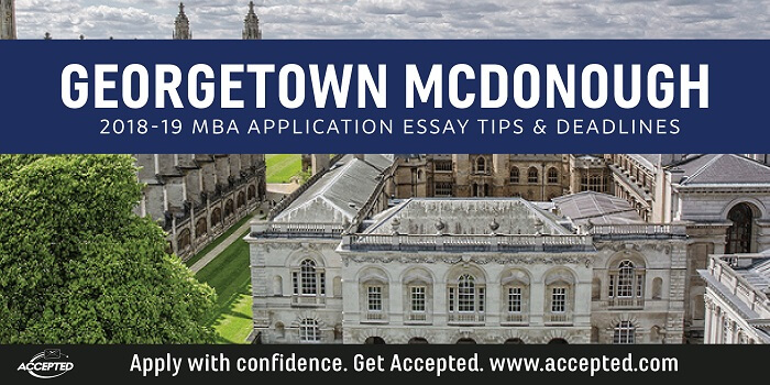 georgetown mcdonough mba essay questions Georgetown / mcdonough considers their program to be preparation for the   thanks for reading our analysis of this year's mcdonough mba essay topics.