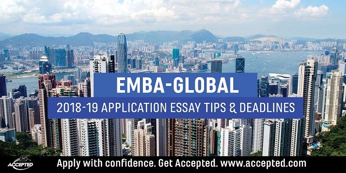 EMBA Global 2018-19 MBA Application Tips and Deadlines