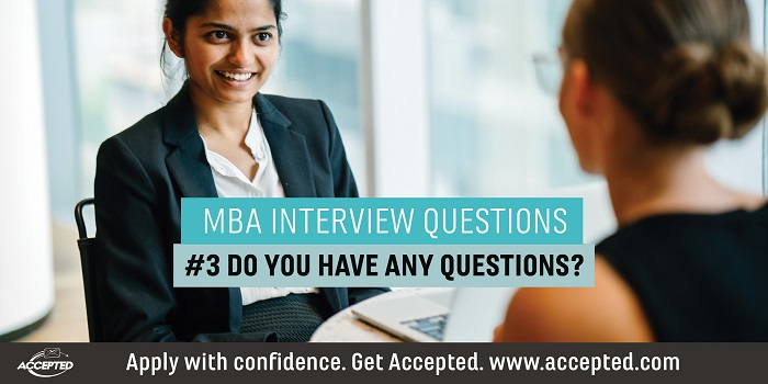MBA Interview Questions Series Do You Have Any Questions