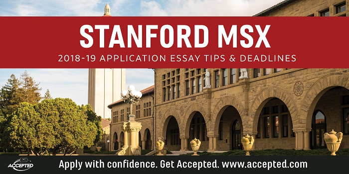 Stanford MSX 2018-19 Essay Tips and Deadlines