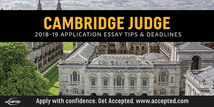 Cambridge Judge MBA Admissions Essay Tips and Deadlines