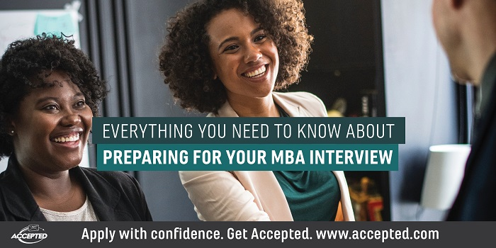 Everything You Need to Know About Preparing for Your MBA Interview