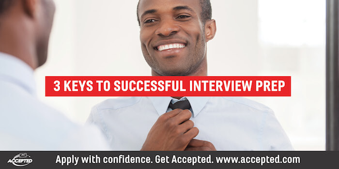 3 Keys to Successful MBA Interview Preparation