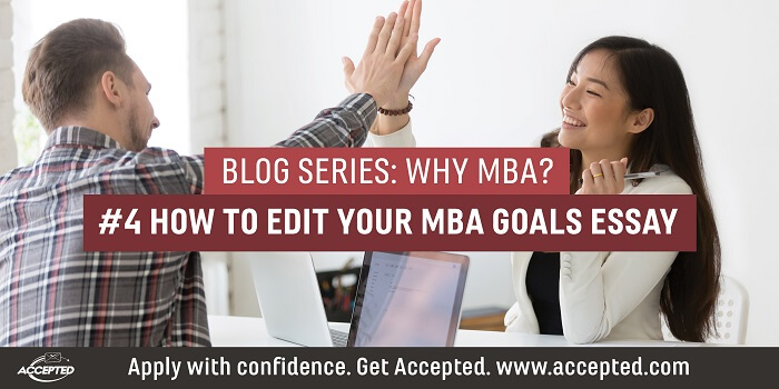 How to Edit Your MBA Goals Essay