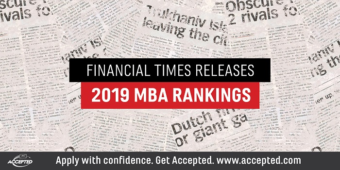Financial Times Releases 2019 MBA Rankings