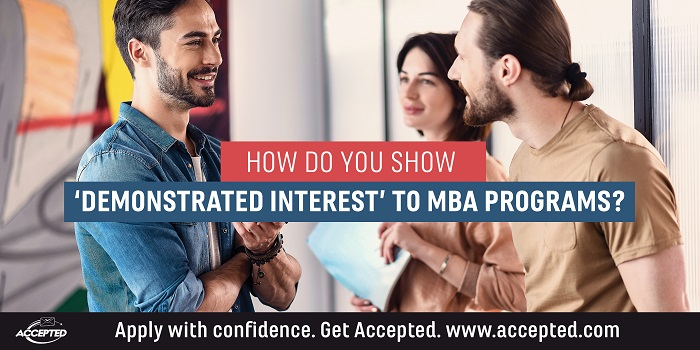 How Do You Show Demonstrated Interest in MBA Programs