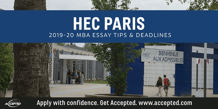 HEC Paris MBA Essay Tips and Deadlines