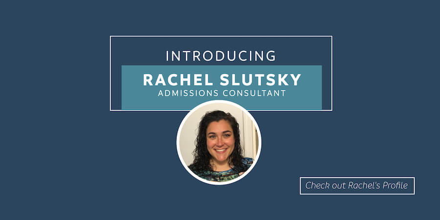 Introducing Rachel Slutsky, Accepted admissions consultant. Check out Rachel's profile!