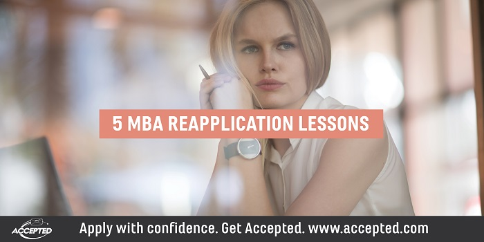 5 MBA Reapplication Lessons