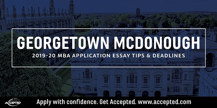 Georgetown McDonough MBA Essay Tips & Deadlines [2019 – 2020]
