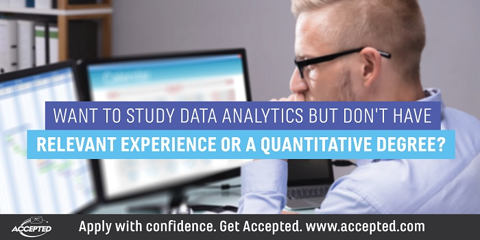 Want to Study Data Analytics But Don't Have Relevant Experience or a Quantitative Degree?