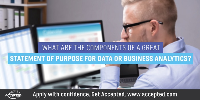 What are the Components of a Great Statement of Purpose for Data or Business Analytics?
