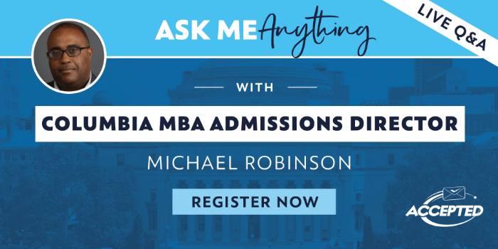 Register for the AMA- Ask Me Anything- with CBS Admissions Director Michael Robinson