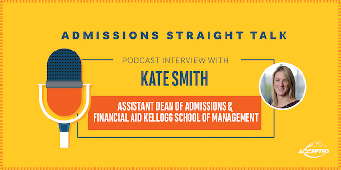 Get a Kellogg MBA: An Interview with Dean of Admissions Kate Smith [Episode 324]