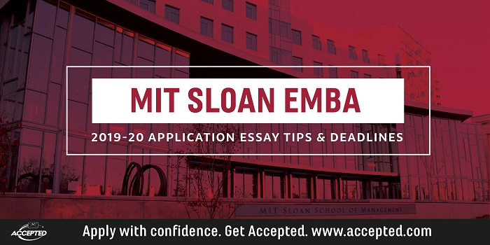 MIT Sloan Executive MBA Essay Tips & Deadlines [2019 – 2020]