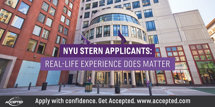 NYU Stern Applicants: Real-Life Experience DOES Matter