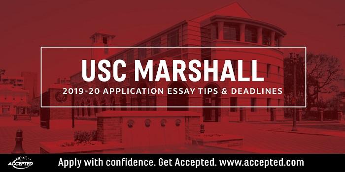 USC Marshall MBA Application Essay Tips & Deadlines [2019 – 2020]