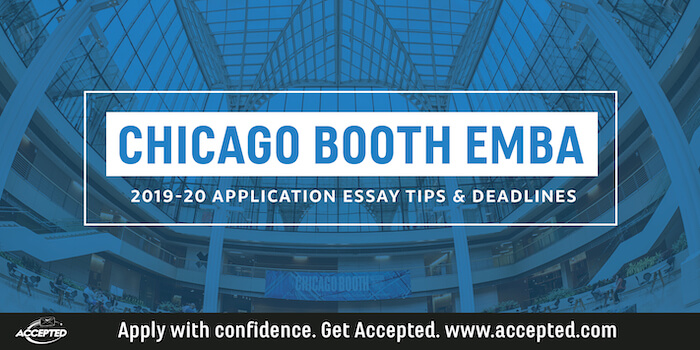 Chicago Booth MBA Essay Tips & Deadlines: | MyessayReview