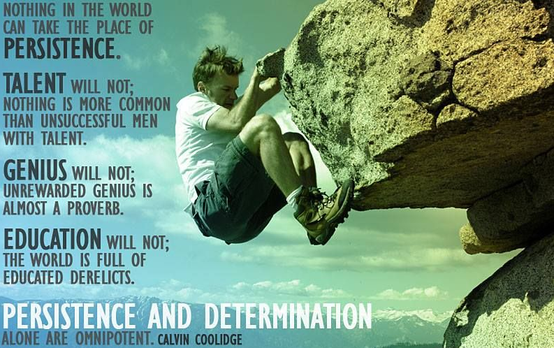 Quote -- Nothing in the world can take the place of persistence.png